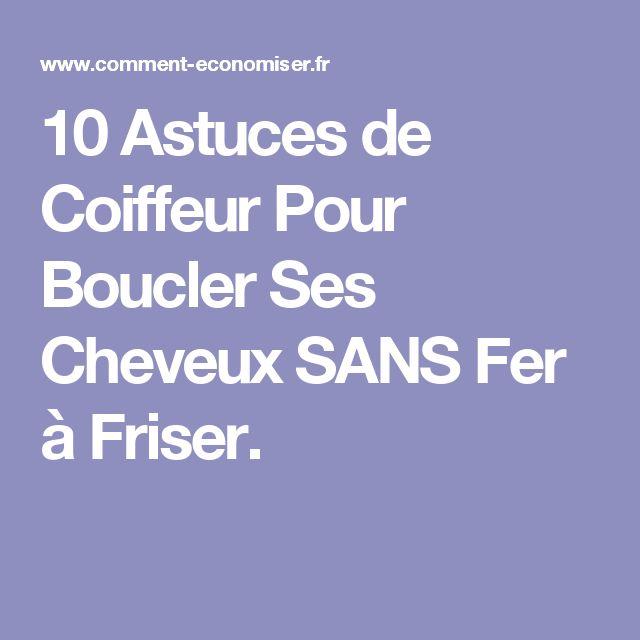 10 Astuces de Coiffeur Pour Boucler Ses Cheveux SANS Fer à Friser.