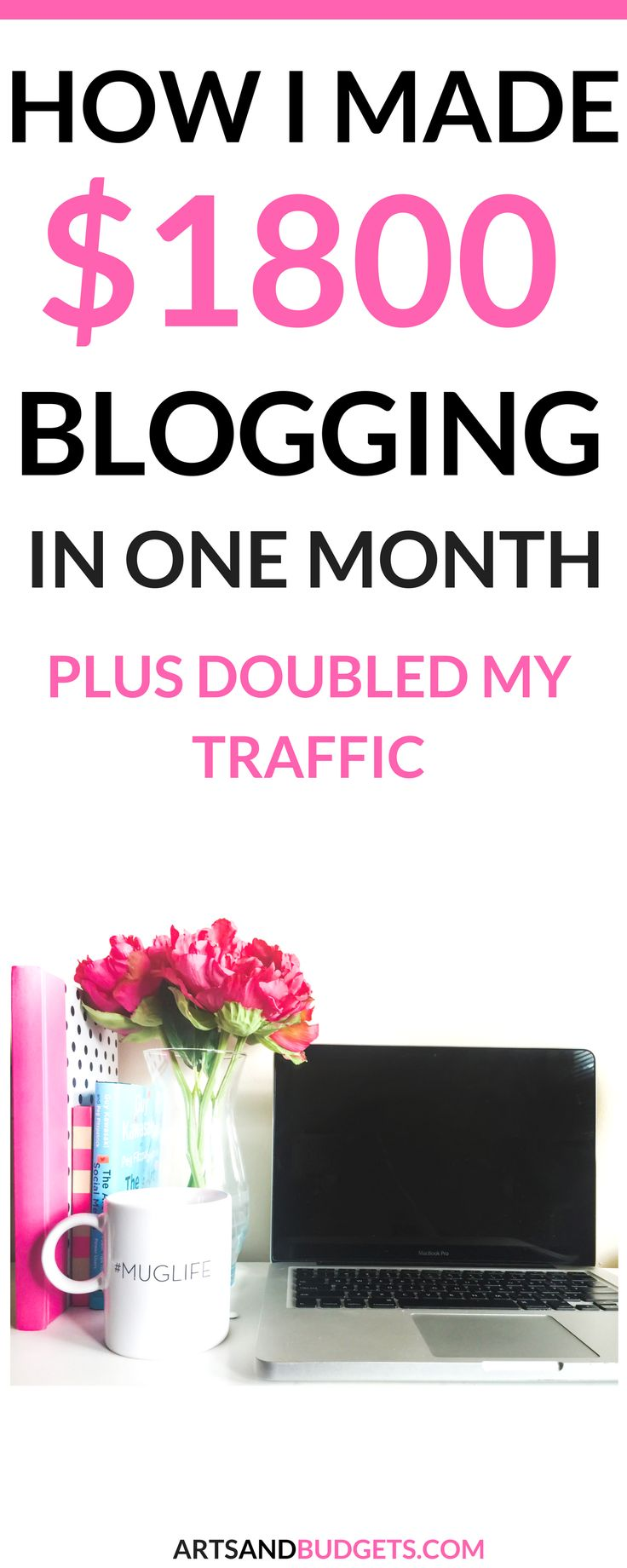 How I Made $1800 Blogging In One Month. Plus Doubled My Traffic