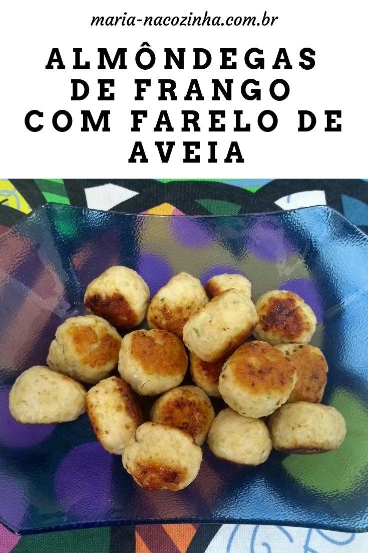 Almondegas De Frango Com Farelo De Aveia E Uma Forma Saborosa De