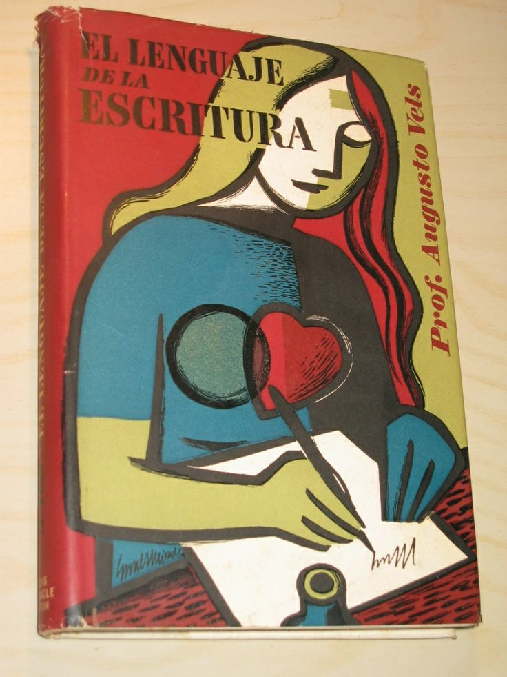 El lenguaje de la escritura | Augusto Vels