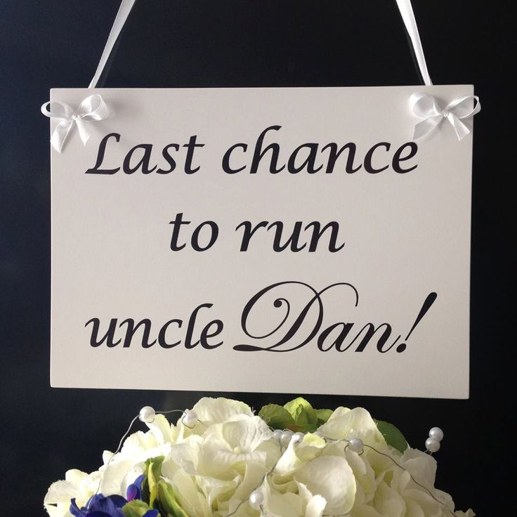 "Wedding sign 'Last chance to run uncle Dan!""Wedding plaque. Personalised wedding sign. Wedding photo prop. Page boy or flower girls sign by SimplySpecialBoutiq on Etsy"