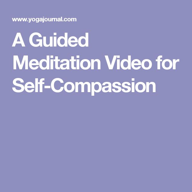 A Guided Meditation Video for Self-Compassion