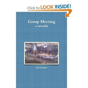Group Meeting I'm so excited. My book Group Meeting is now available on Kindle version as well as paperback. http://www.amazon.com/Group-Meeting-Iris-Carden/dp/1470966395/ref=tmm_pap_title_0