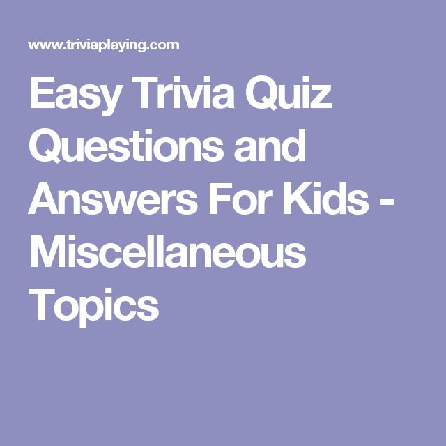 Miscellaneous Topics: Best 25+ Trivia Questions And Answers Ideas On Pinterest