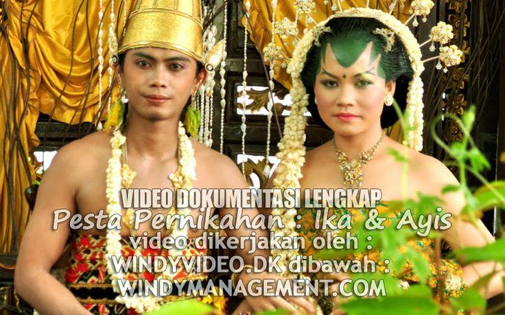 Video Dokumentasi Pernikahan Ika & Ayis – by. Nurmalia Windy, MUA – Wardrobe & Entertainer by. Deka Andika | WindyManagement.com