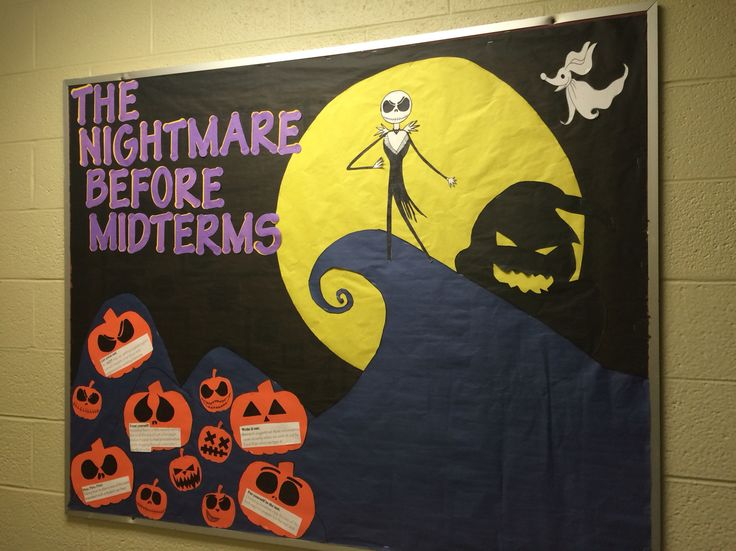 My RA bulletin board for October. I was going for a midterm theme but still wanted to have a Halloween aspect to it. When I was searching I found barely any midterm themed boards or The Nightmare Before Christmas for that matter.   That being said, I drew my inspiration from a collage of different images that I liked the most. I decided to share just in case someone was looking. Enjoy guys