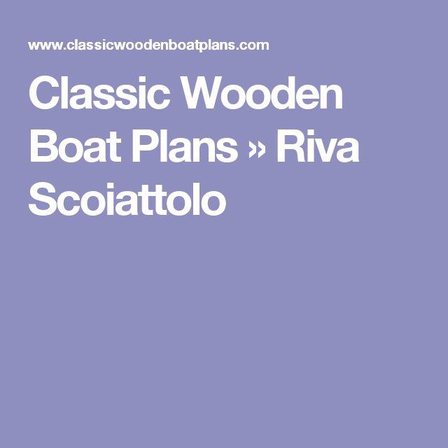 Classic Wooden Boat Plans » Riva Scoiattolo