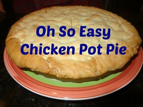 Vinnies Vittles Oh So Easy Chicken Pot Pie - YouTube