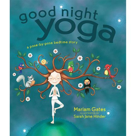 Booktopia has Good Night Yoga, A Pose-by-Pose Bedtime Story by Mariam Gates. Buy a discounted Hardcover of Good Night Yoga online from Australia's leading online bookstore. Good Night Yoga, Chico Yoga, Little Buddha, Morning Yoga, Yoga For Kids, Lectures, Bedtime Stories, Best Yoga, Conte