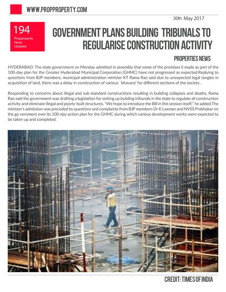 Government plans building tribunals to regularise construction activity. HYDERABAD: The state government on Monday admitted in assembly that some of the promises it made as part of the 100-day plan for the Greater Hyderabad Municipal Corporation (GHMC) have not progressed as expected. http://www.propproperty.com/newsfeed/Properties/Government-plans-building-tribunals-to-regularise-construction-activity