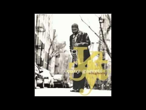 Kenny Garrett - Sing A Song of Song