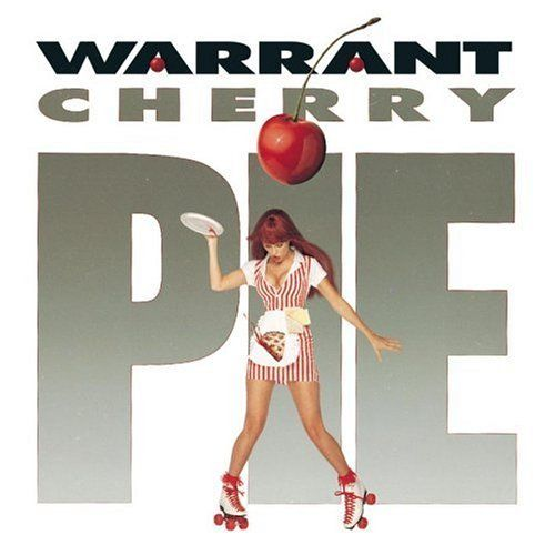 Whole Lotta Album Covers: Warrant - Cherry Pie