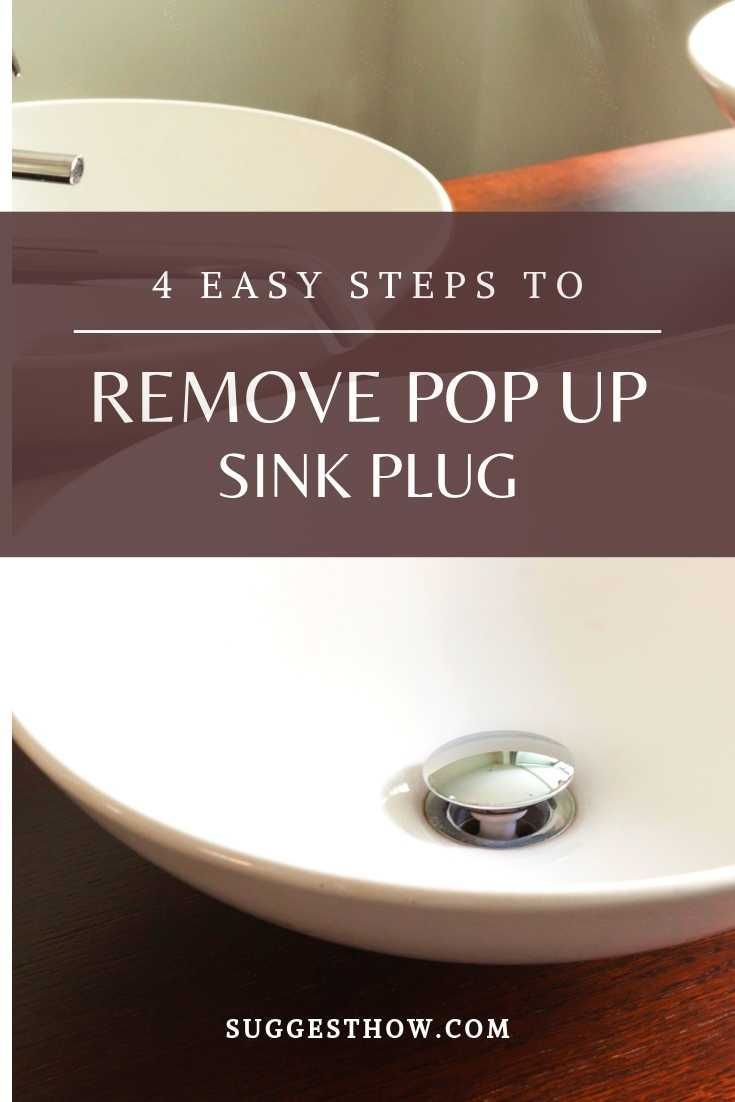 How To Remove Pop Up Sink Plug 4 Easy Steps To Follow In 2020 Sink Pop Up Sink Drain Bathroom Sink Stopper