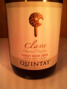 Quintay pinot noir-- elegant and juicy, bright and fresh, lively and focused, soft on the finish.