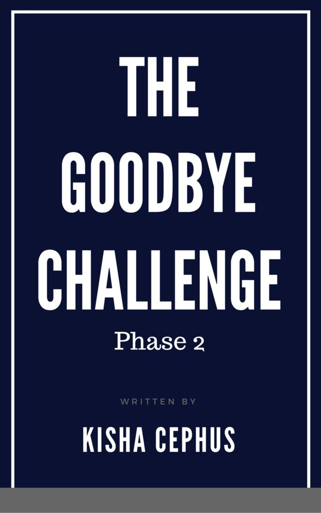 The goodbye challenge ebook phase 2 365 day challenge pinterest fandeluxe Document