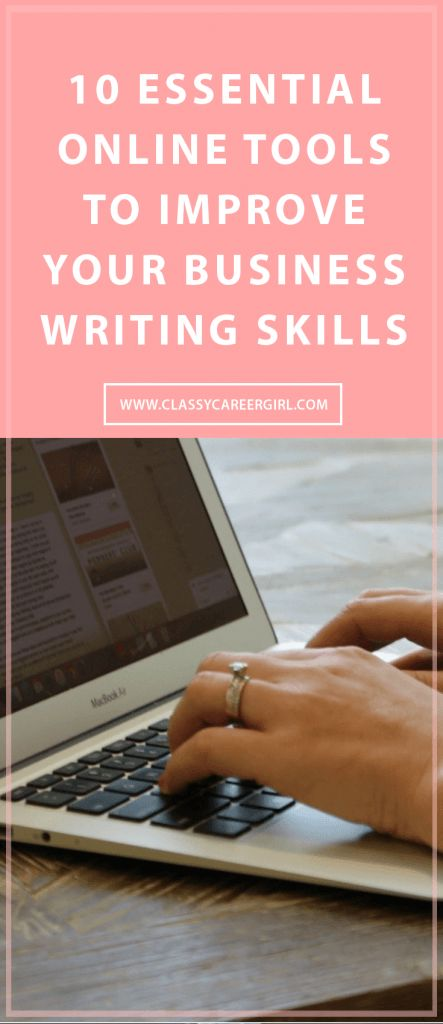 these 10 tools will help you improve your writing. http://www.classycareergirl.com/2016/04/business-writing-improve-skills/