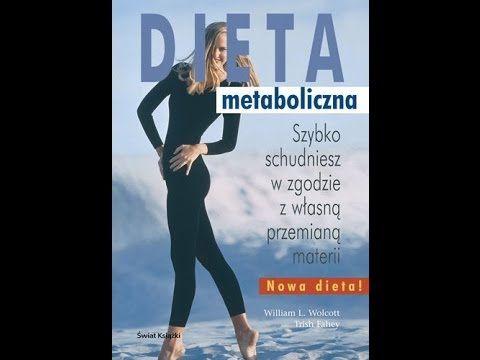 Dieta odpowiednia dla CIEBIE - Dieta metaboliczna - William Wolcott