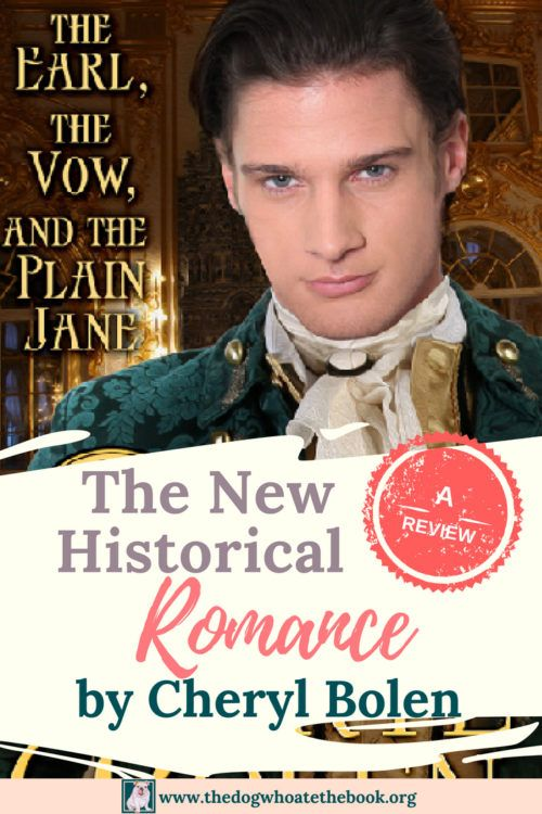 The Earl, the Vow, and the Plain Jane by Cheryl Bolen: a review
