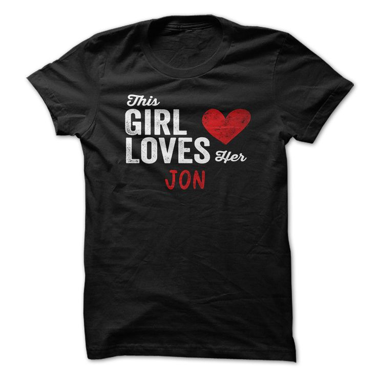 This Girl Loves Her ≧ JON Personalized Name T-ShirtThis Girl Loves Her JON Personalized Name T-ShirtThis Girl Loves Her JON Personalized Name T-Shirt