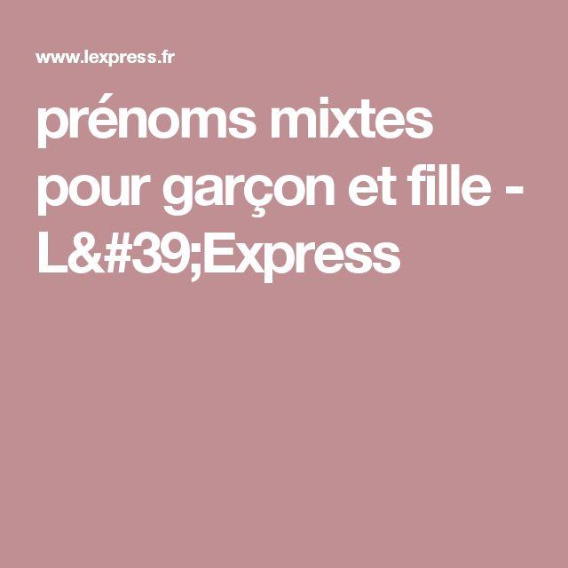 prénoms mixtes pour garçon et fille - L'Express