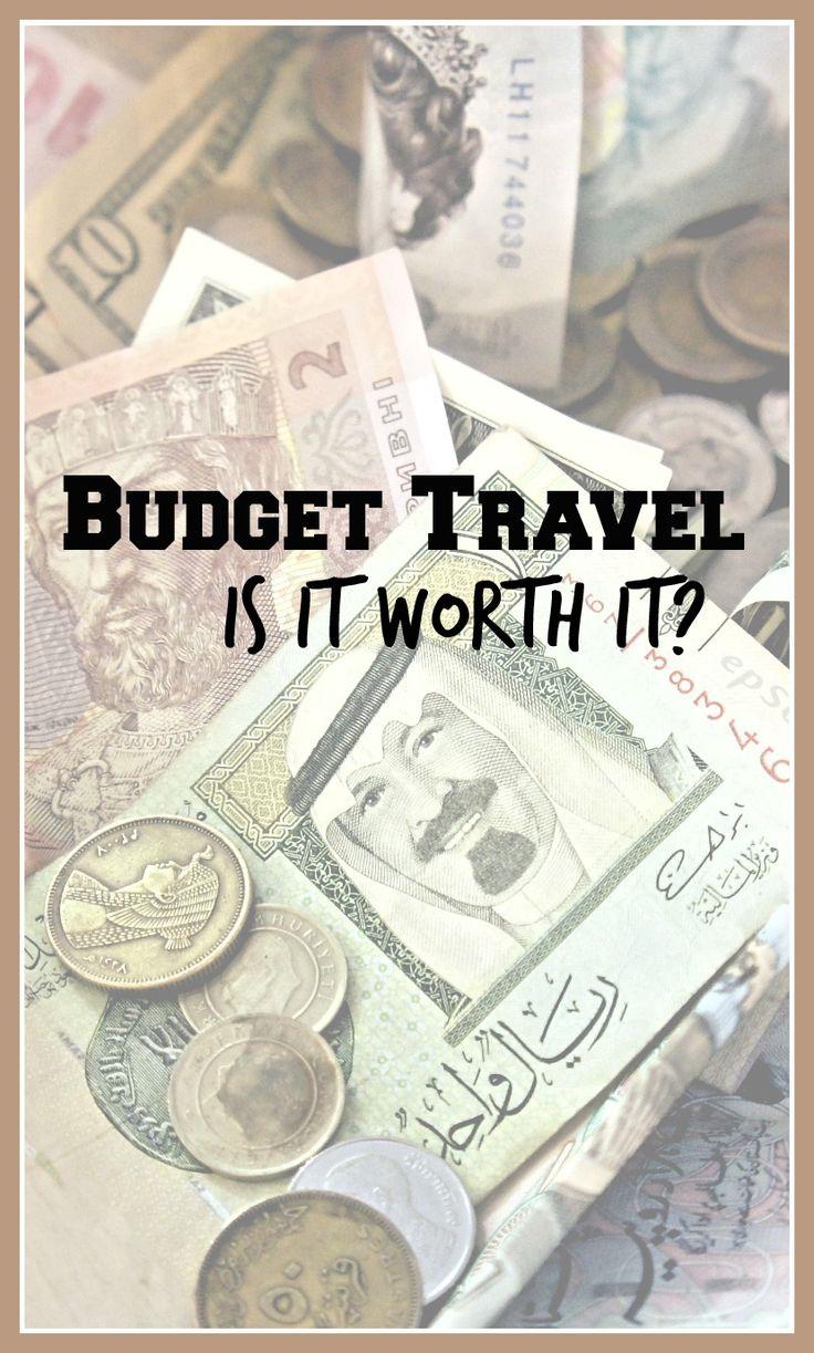 Budget Travel: is it always worth it to save a few bucks?