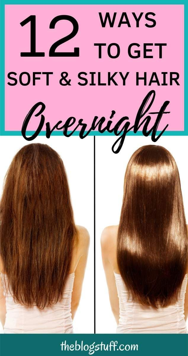 Home Remedies For Soft Hair Overnight 15 Tips For Silky Hair Soften Hair Soft Silky Hair Silky Smooth Hair