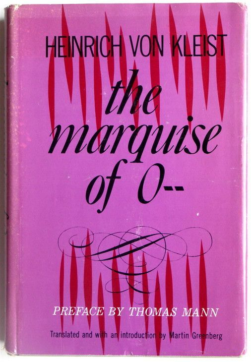 The Marquise of O-- by Heinrich von Kleist