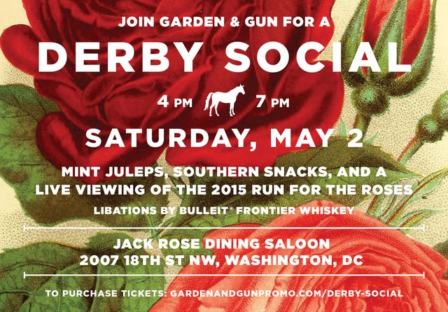 MAY 2, 2015: Join G&G in Washington, D.C. at Jack Rose Dining Saloon for a Derby Social! Tickets include food, alcoholic beverages, and live entertainment.