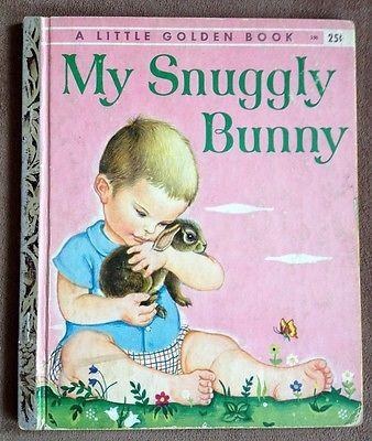 "MY SNUGGLY BUNNY - Vintage Little Golden Book #250, Eloise Wilkin art, 1st ""A"""