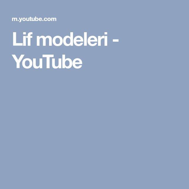 Lif modeleri - YouTube