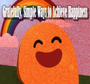 Ex of Introvert: Gratefully, Simple Ways to Achieve Happiness