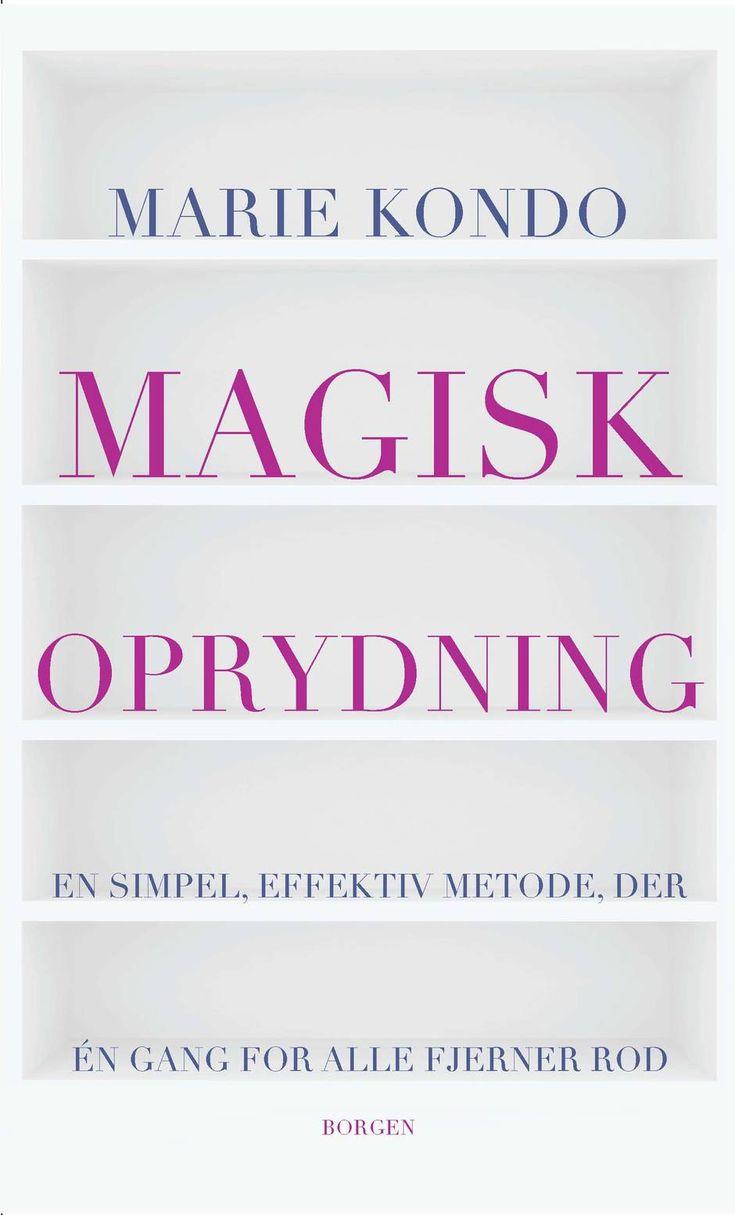 In danish....Magisk oprydning af Marie Kondo udkommer på Borgens Forlag.