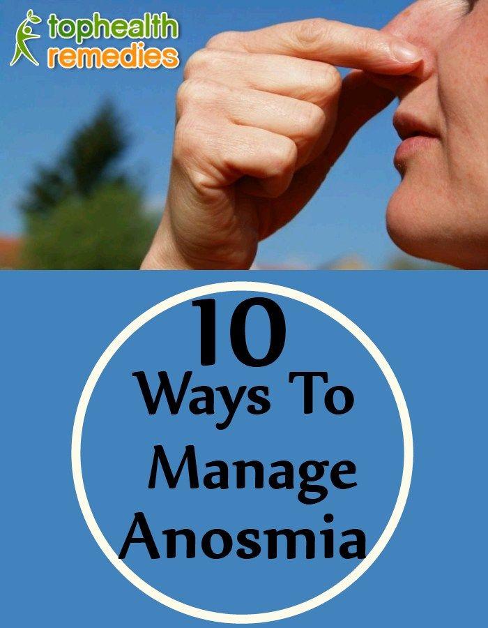 10 Ways To Manage Anosmia