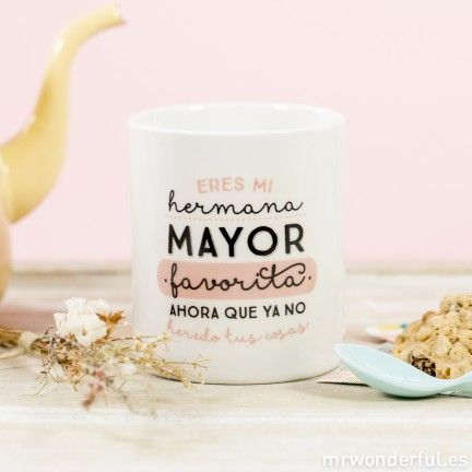 "Taza ""Eres mi hermana mayor favorita"""