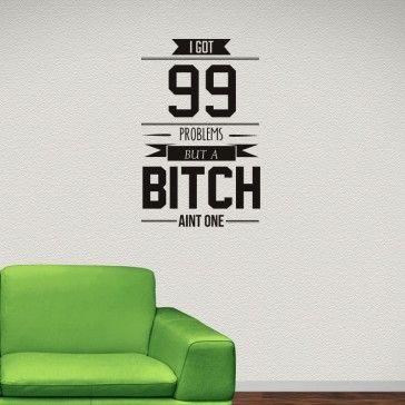99 Problems Jay Z Wall Art Lyrics Stickers - New Decals
