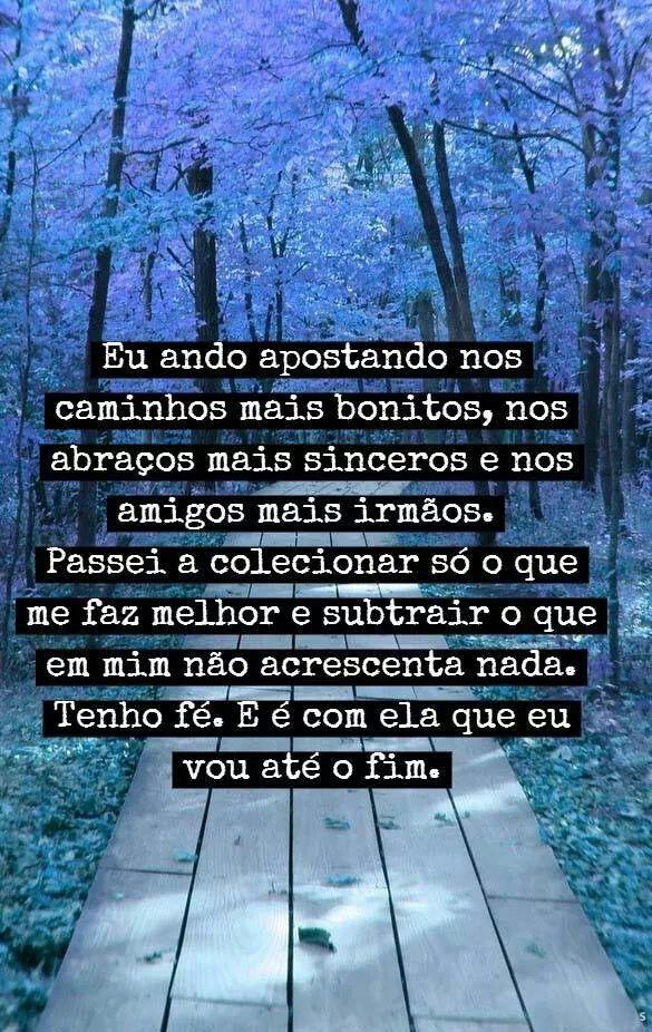 """Meu caminho... não adianta de outra forma para se ter paz e ser feliz... """"SIMPLICIDADE"""""""
