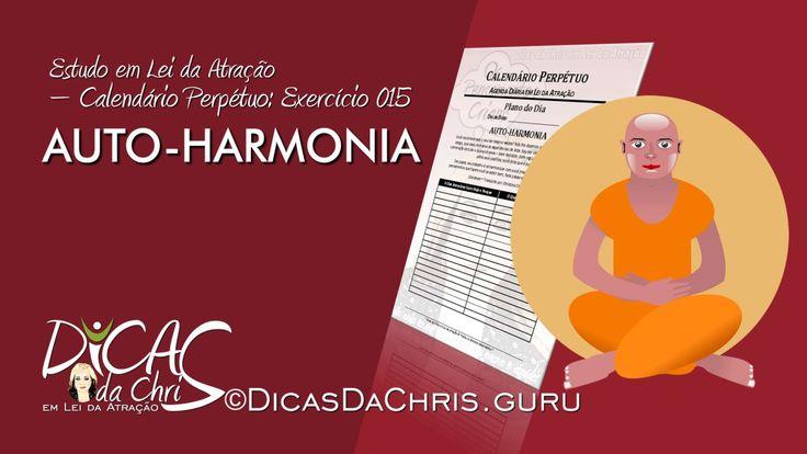 Auto-Harmonia — Exercício 015 do Calendário Perpétuo