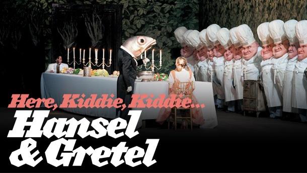 Hansel & Gretel by Engelbert Humperdinck; Dec. 7 - Jan. 19