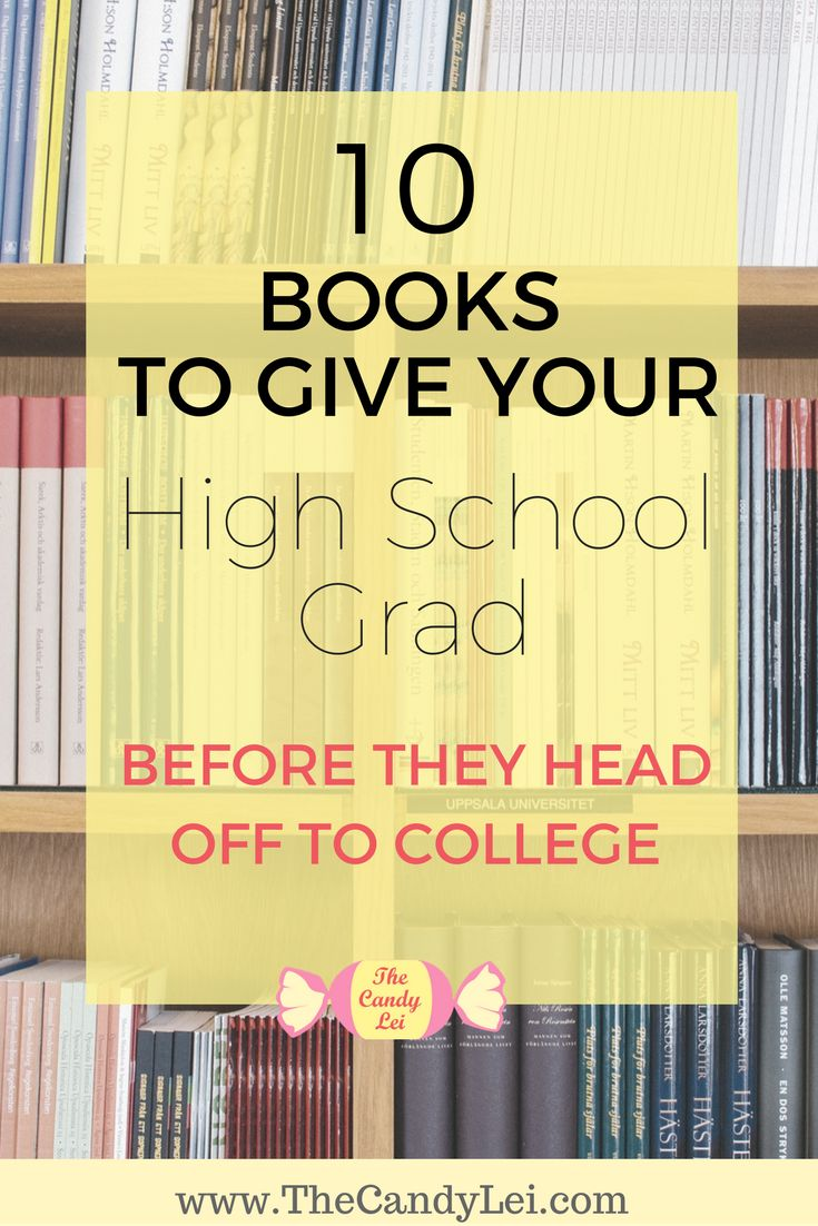 Want to help your high school grad make the transition into adult life? These 10 books make for great high school graduation gifts.