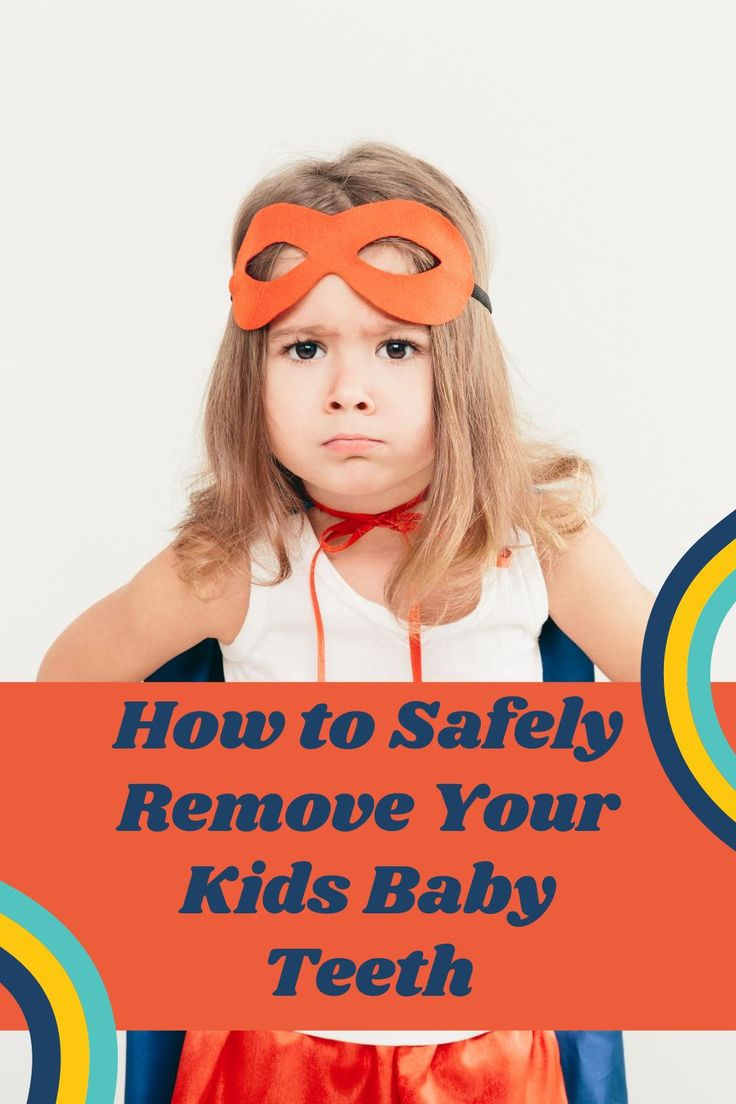 How to safely remove your kids baby teeth in 2020 loose