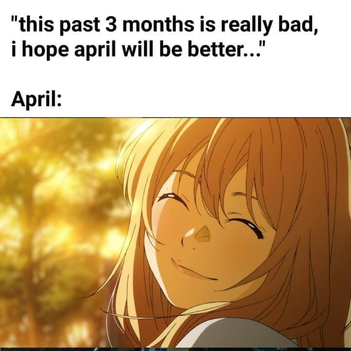 Your Lie In April 2020 Can T Get Any Worse Your Lie In April You Lied Best Anime Shows
