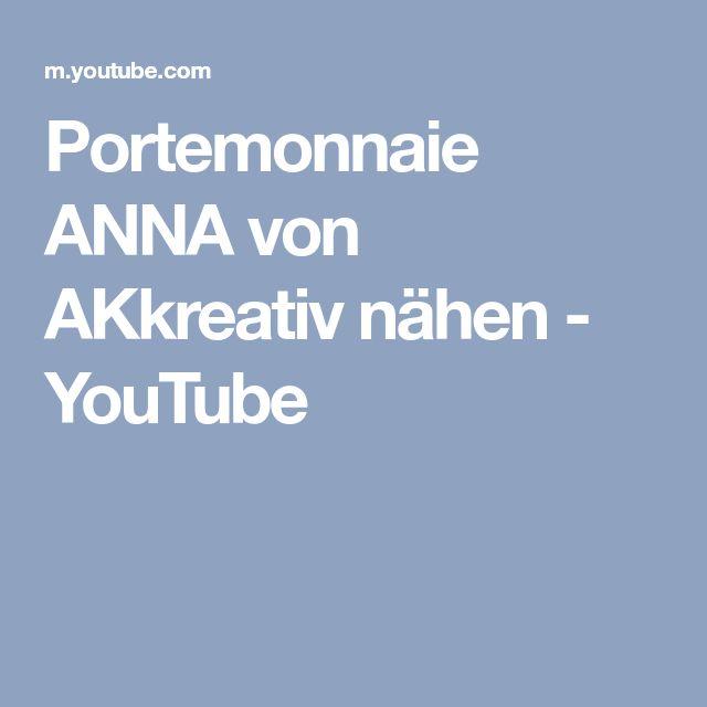 Portemonnaie ANNA von AKkreativ nähen - YouTube