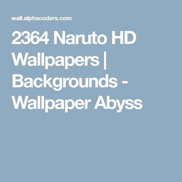 2364 Naruto HD Wallpapers | Backgrounds - Wallpaper Abyss