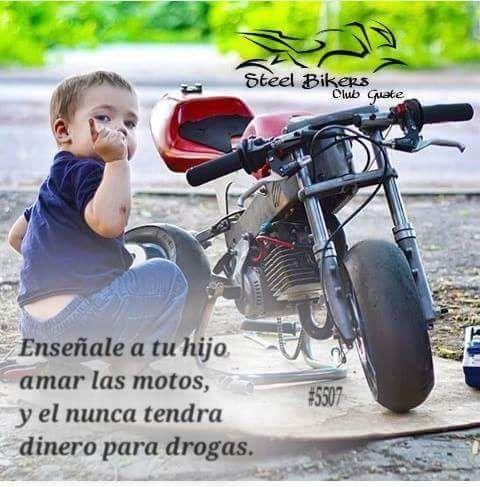 Enséñale a tu hijo a amar las motos...