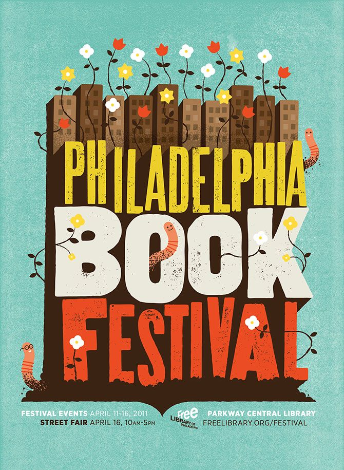 ARTIST: Mikey Burton  PROJECT: Philadelphia Book Festival Poster for the Free Library of Philadelphia