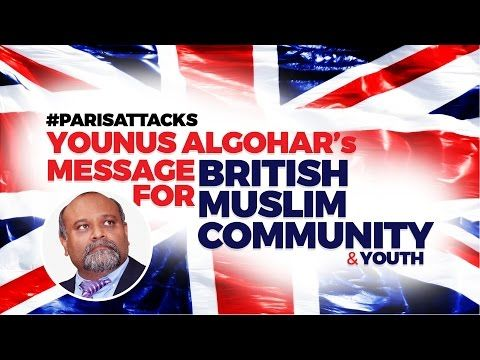 In Wake of The #ParisAttacks - Message to British Muslim Community - YouTube