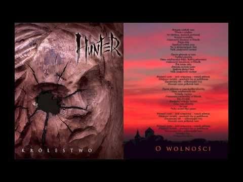 Hunter - O wolności