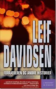 Forræderen og andre historier af Leif Davidsen, ISBN 9788759507513