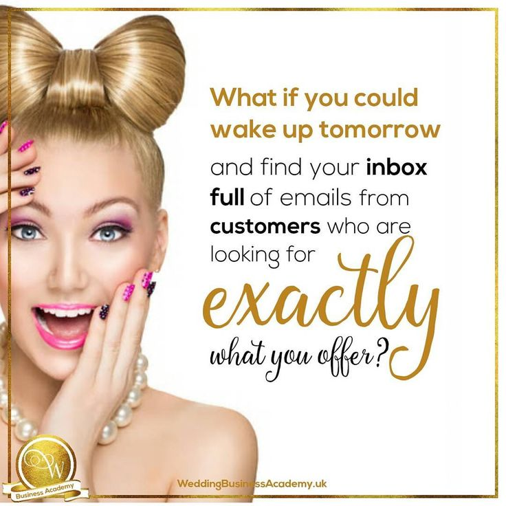 Book more brides with your wedding marketing   What if you could wake up tomorrow and find emails in your inbox from customers who are looking for exactly what you offer?