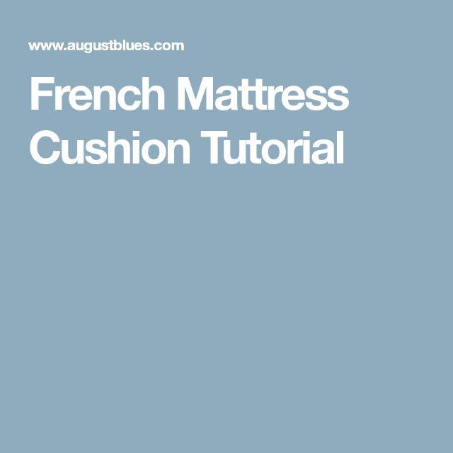 French #mattress Cushion Tutorial